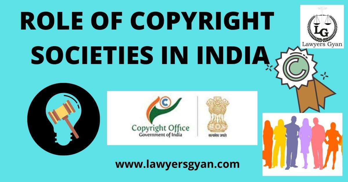 Role of Copyright Societies in India
