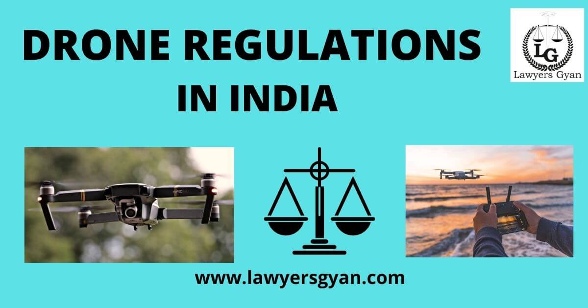 Drone Regulations 1.0 in India