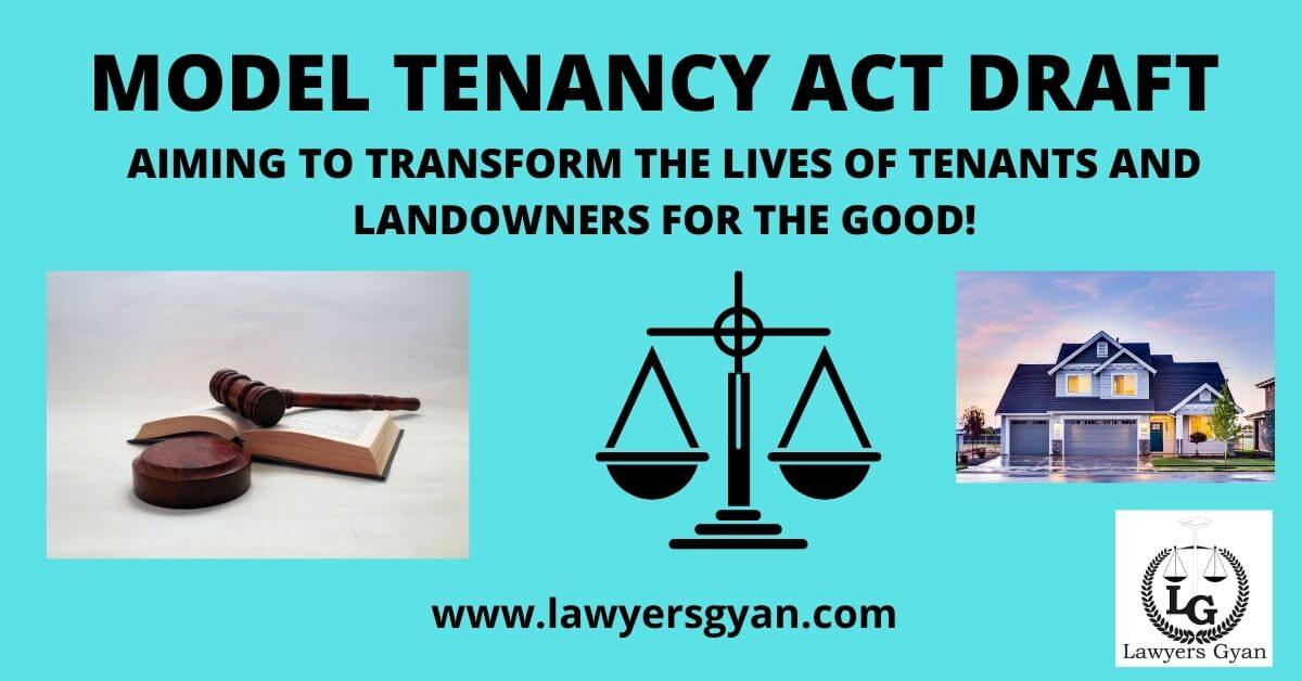 The Model Tenancy Act Draft aiming to transform the lives of tenants and landowners for the good!