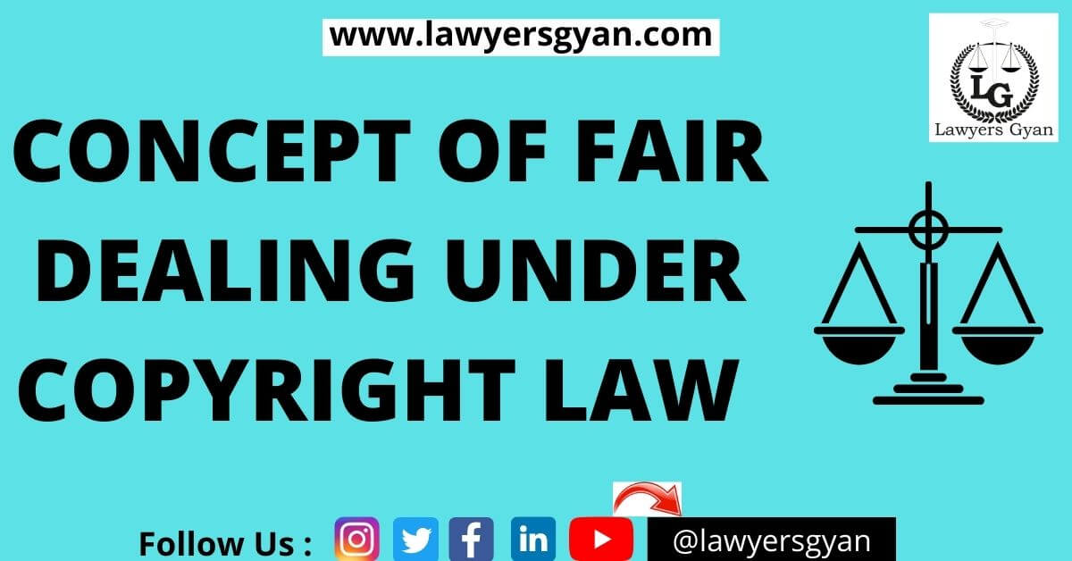 FAIR DEALING UNDER COPYRIGHT law