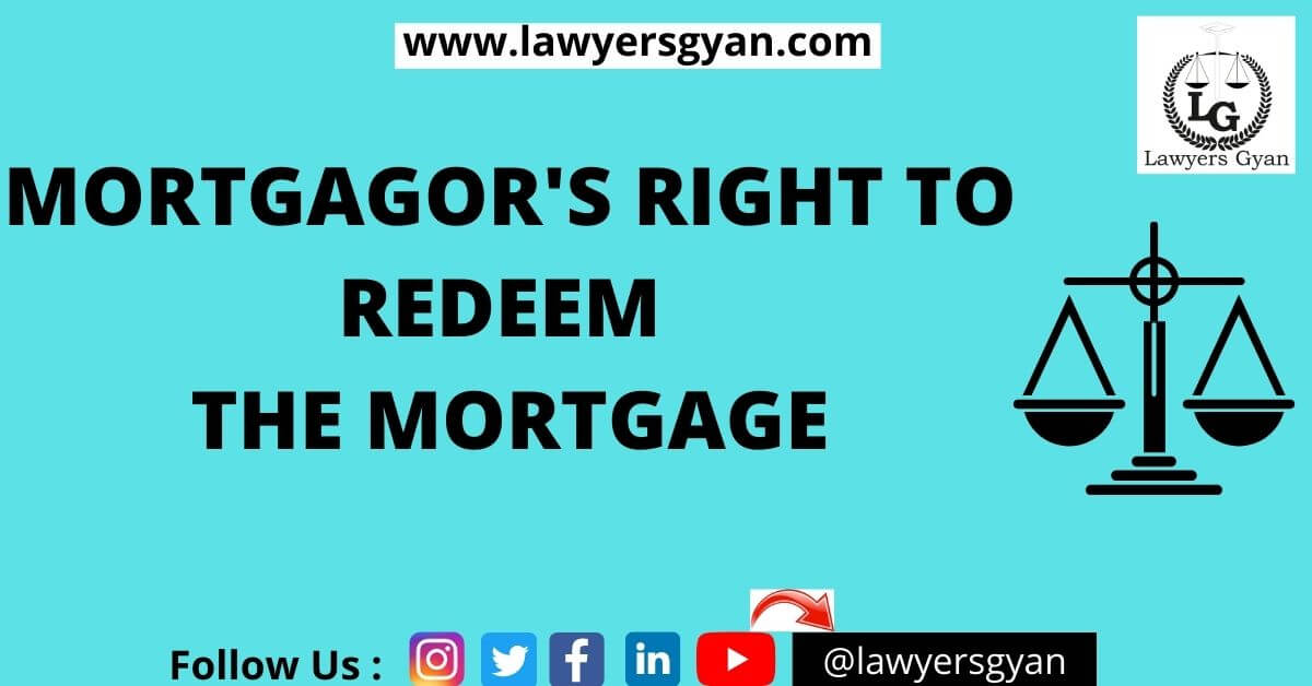 MORTGAGOR'S RIGHT TO REDEEM THE MORTGAGE