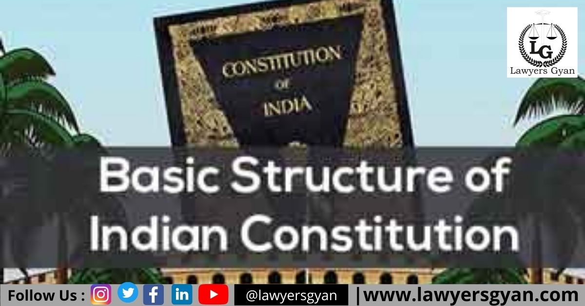 basic structure of the Indian Constitution