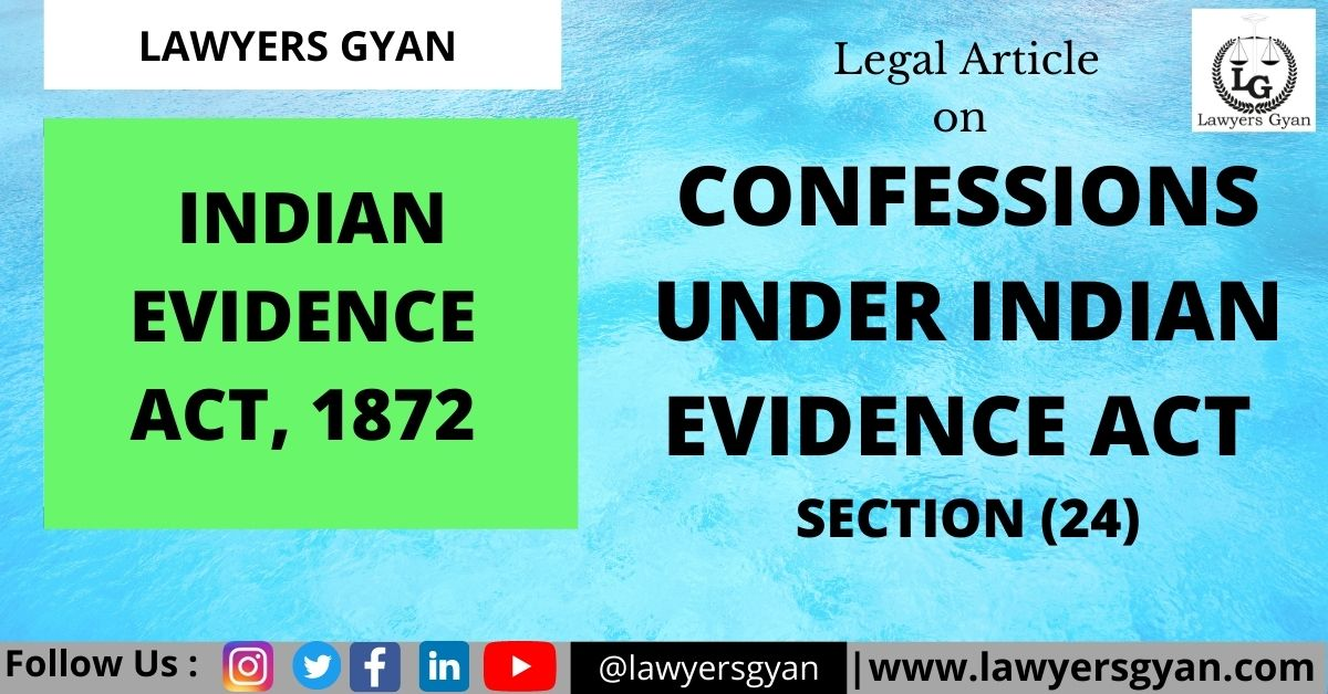 Confessions under Indian Evidence Act
