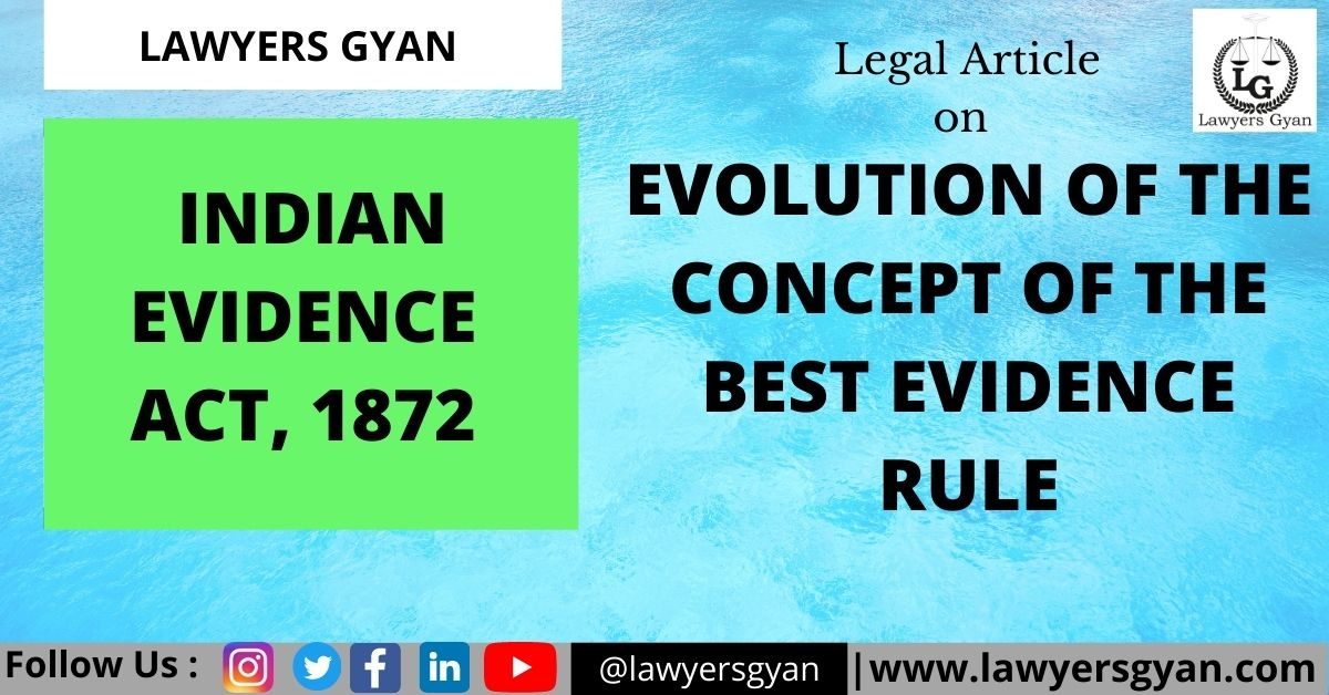 EVOLUTION OF THE CONCEPT OF THE BEST EVIDENCE RULE