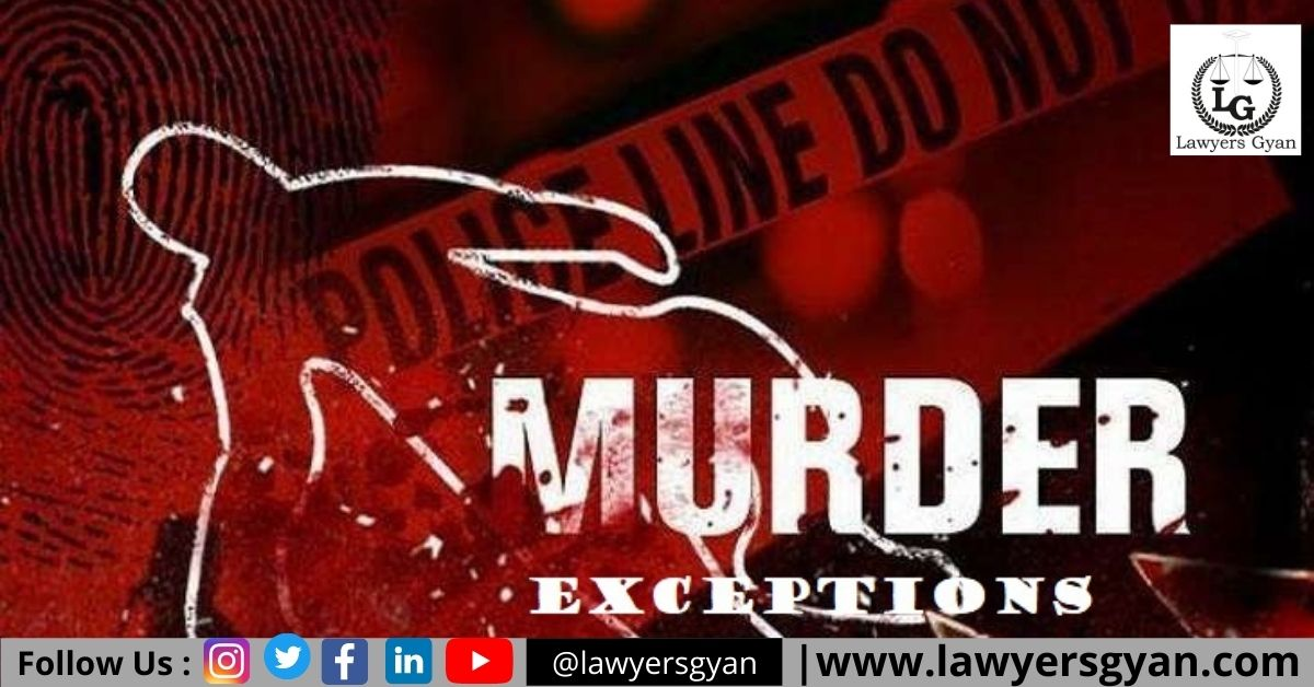 Exceptions To The Offence Of Murder