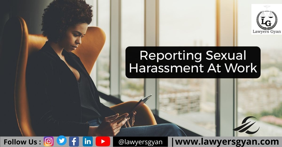 How to Report Sexual Harassment at Workplace?