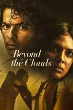 Beyond the Clouds (2018)