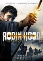 Robin Hood The Rebellion (2018)