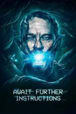 Await Further Instructions (2018)