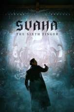 Svaha: The Sixth Finger