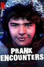 Prank Encounters Season 1