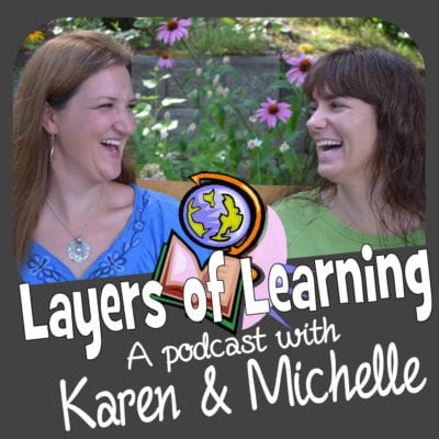 Layers-of-Learning-A-Podcast-With-Karen-&-Michelle