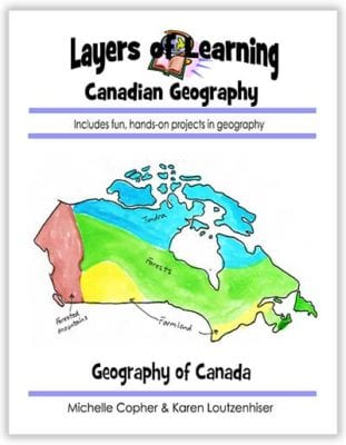 Canadian Geography unit from Layers of Learning