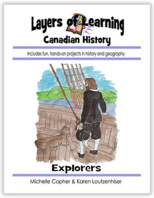 Explorers of Canada unit from Layers of Learning