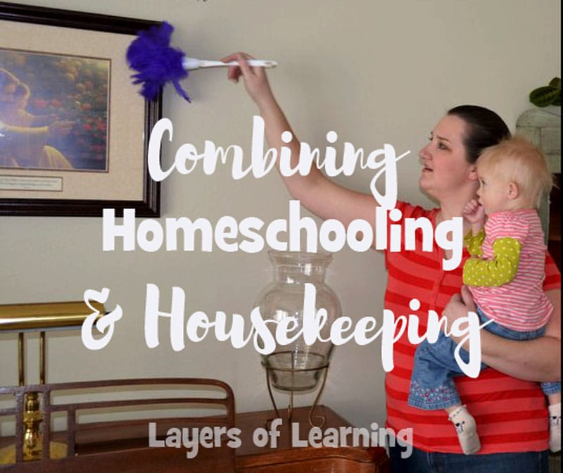 Homeschooling and Housekeeping