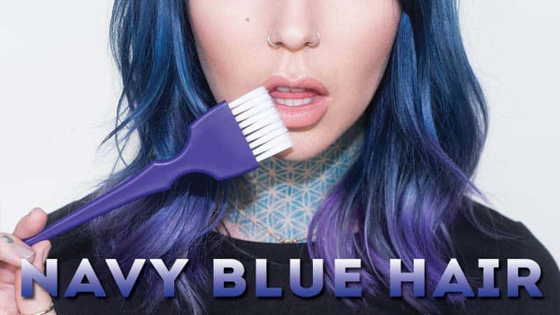 30+ Hottest Navy Blue Hair Color Shades 2020