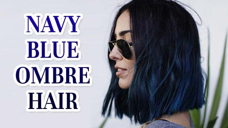 How I Improved My Navy Blue Ombre Hair In One Easy Lesson