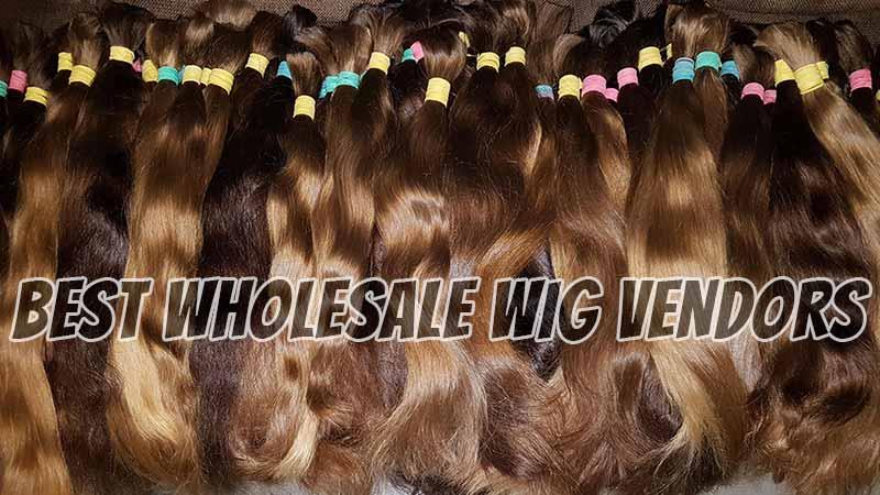 Insider's Secret On Finding The Best Wholesale Wig Vendors