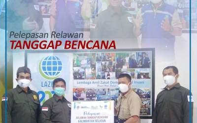 LAZDAI Lampung Berangkatkan Tim Tanggap Bencana menuju Mamuju Sulawesi Barat dan Kalimantan Selatan