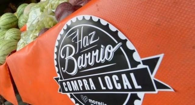 """Gobierno Municipal invita a morelianos a """"Hacer Barrio"""" y privilegiar consumo loca"""