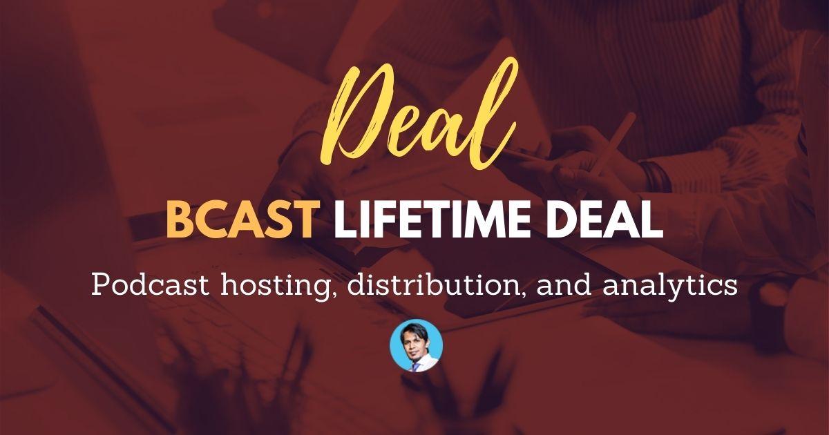 bcast-lifetime-deal-review