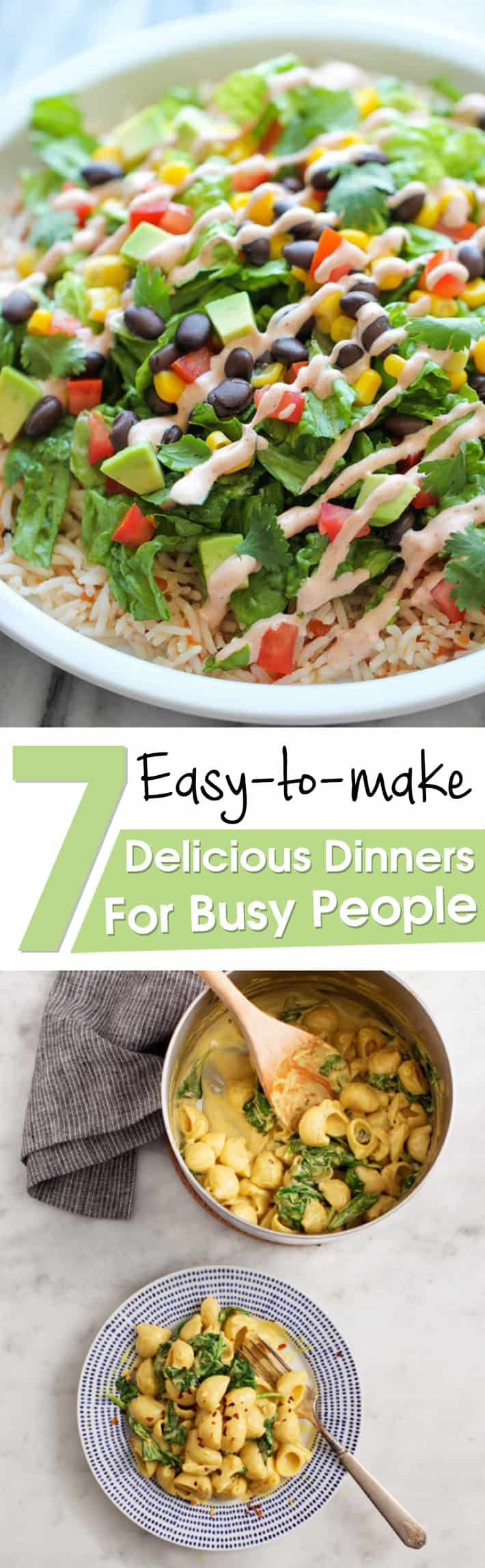 Easy-to-make Seven Delicious Dinners For Busy People
