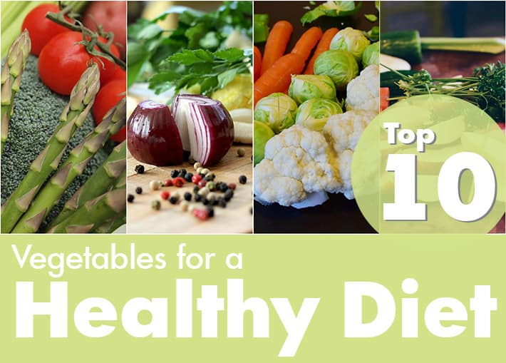 Top 10: Vegetables For a Healthy Diet