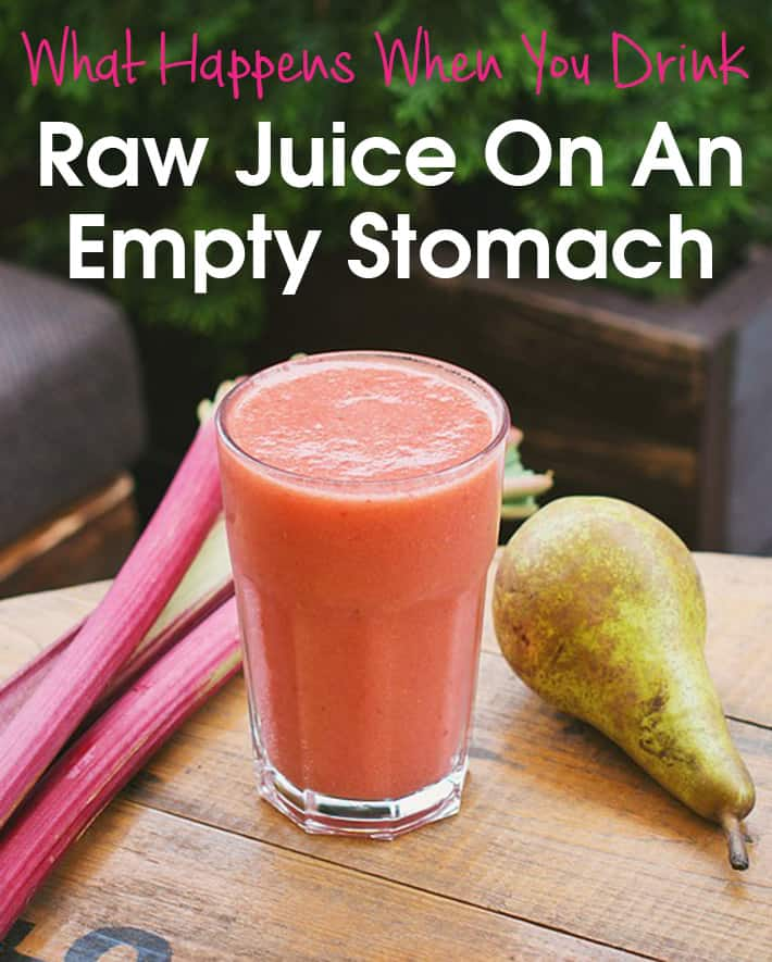 What Happens When You Drink Raw Juice On An Empty Stomach