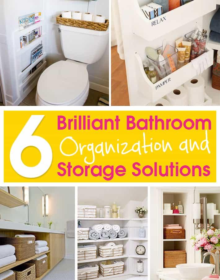 6 Brilliant Bathroom Organization and Storage Solutions