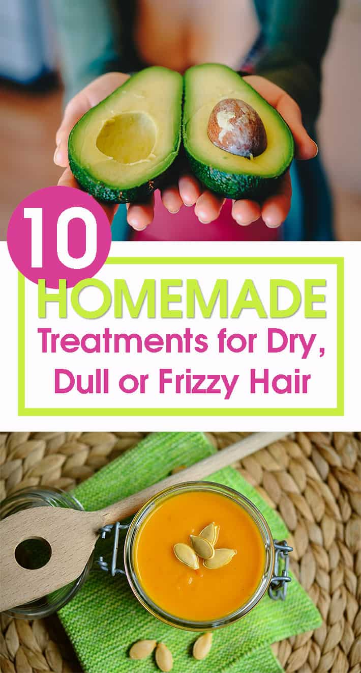 10 Homemade Treatments for Dry, Dull or Frizzy Hair