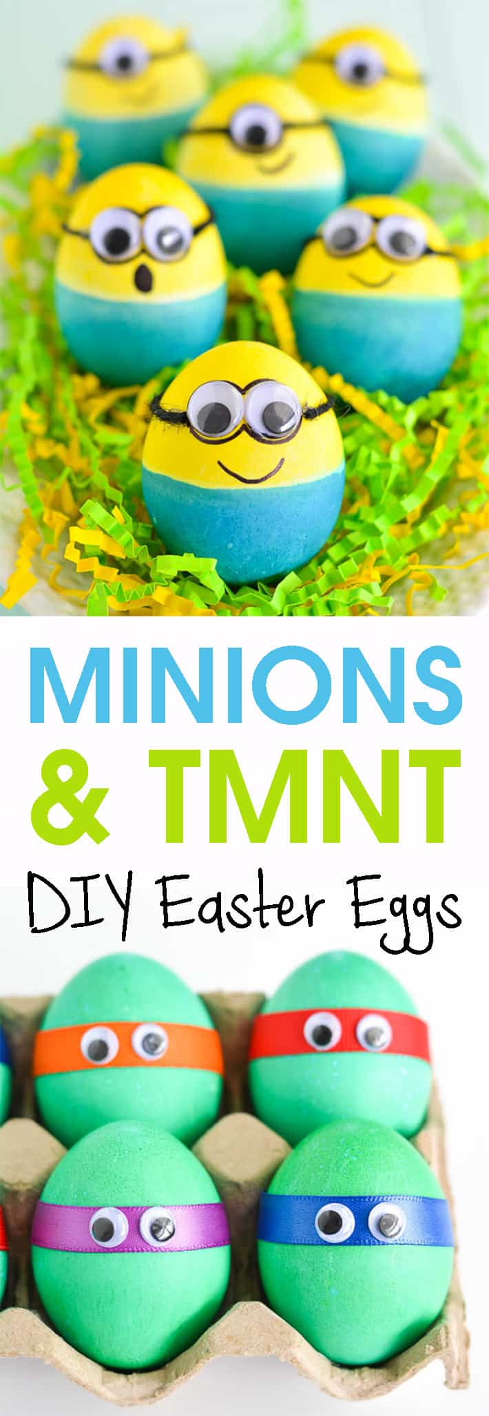DIY: Minion & TMNT Easter Eggs