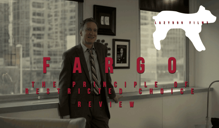 Fargo The Principle of Restricted Choice review