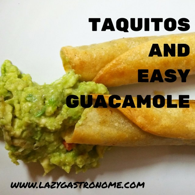 taquitos & easy guacamole