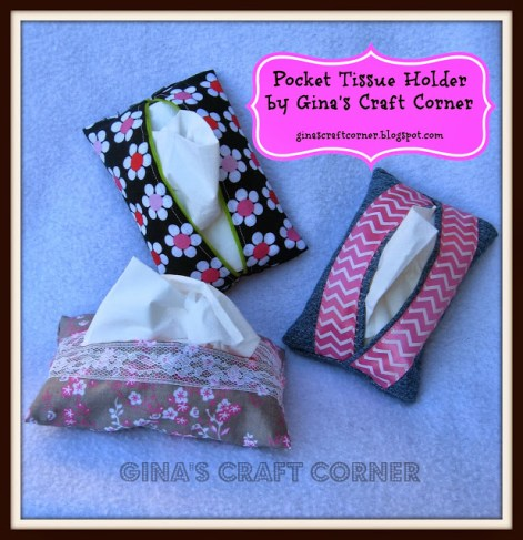 Tissue Holder Tutorial - http://ginascraftcorner.blogspot.com/2013/10/how-to-sew-pocket-tissue-holder.html