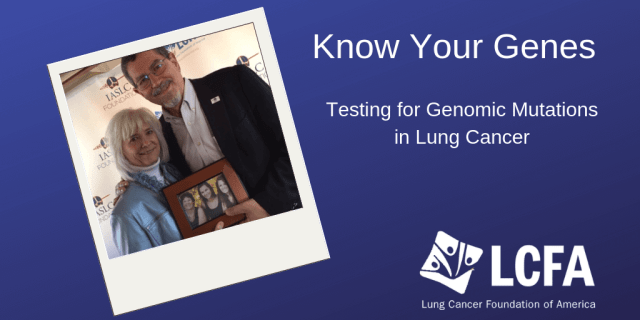 Know your genes: Testing for genomic mutations in lung cancer