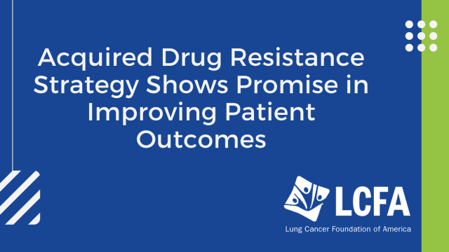 acquired drug resistance strategy shows promise in improving patient outcomes