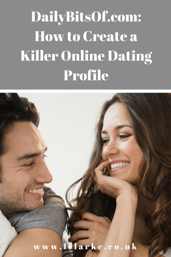 DailyBitsOf.com How to Create a Killer Online Dating Profile | https://trello.com/c/FMCOBxWH/12-create-pinterest-images-for-all-posts