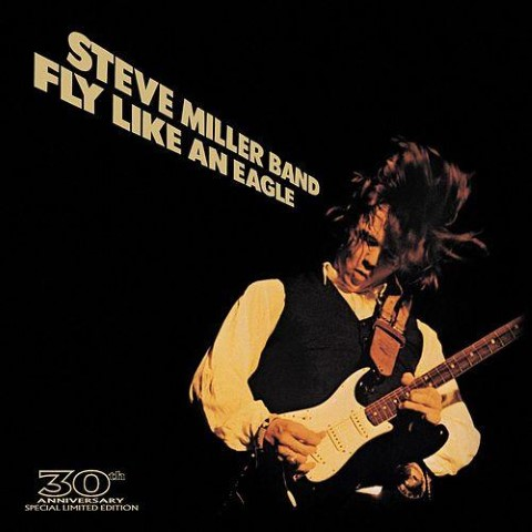 fly-like-an-eagle-steve-miller-small