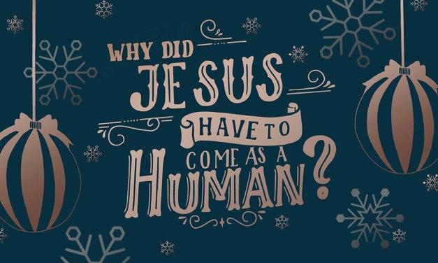 耶穌為什麼一定要道成肉身?