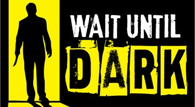 Auditions for Wait Until Dark This Weekend!