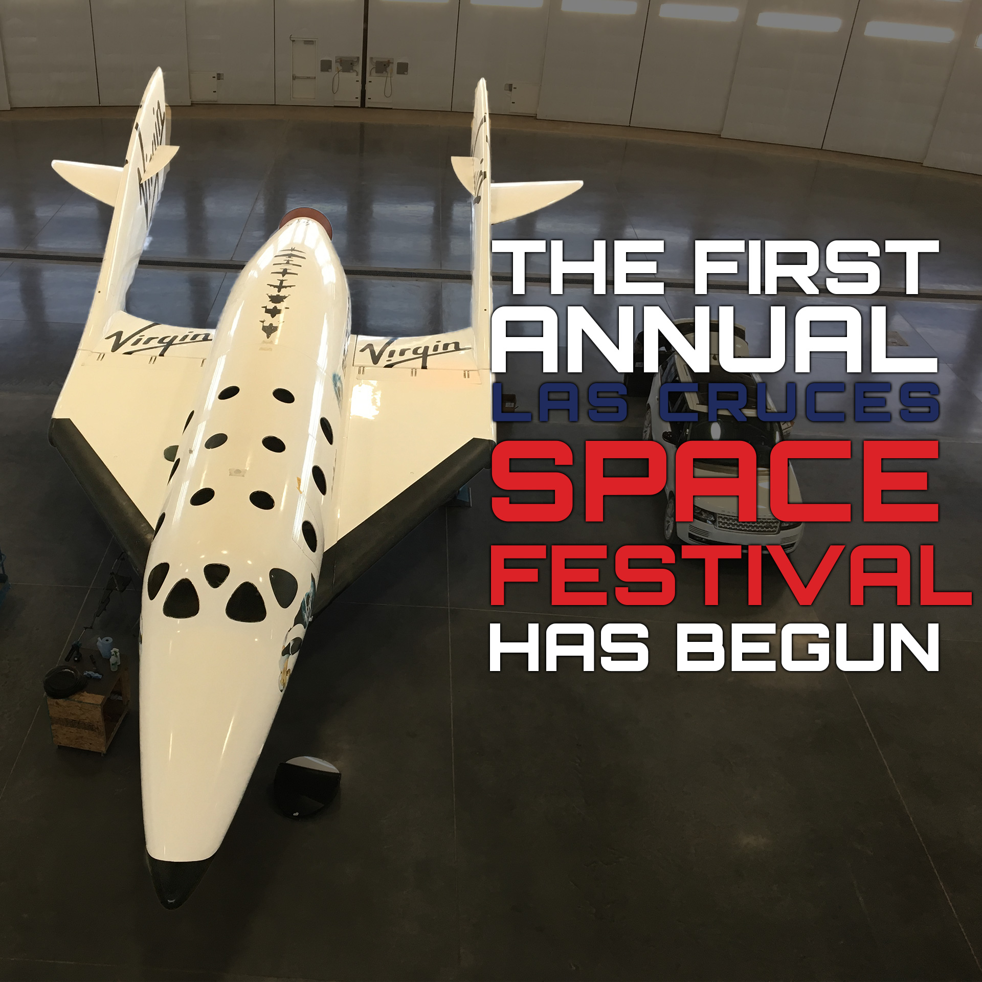 The First Las Cruces Space Festival Has Started!