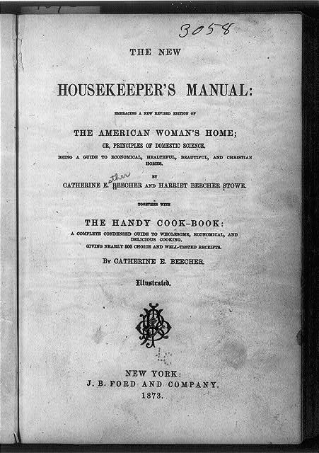 New Housekeepers Manual-Catherine Beecher-Harriet Beecher Stowe