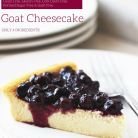Goat cheesecake by Rachael Abel at loveyourselfgreen