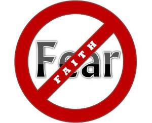 Faith Negates Fear