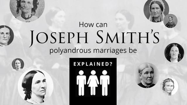 Why did Joseph Smith marry women who were already married to other living men (i.e. polyandry)?