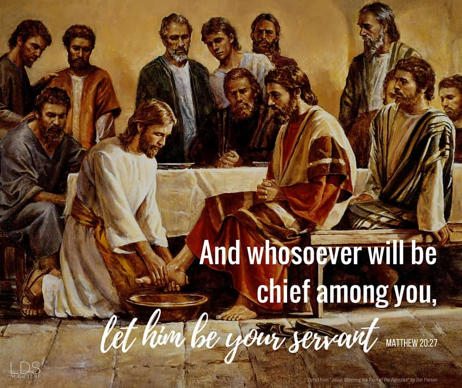 And whosoever will be chief among you, let him be your servant: Matthew 20:27