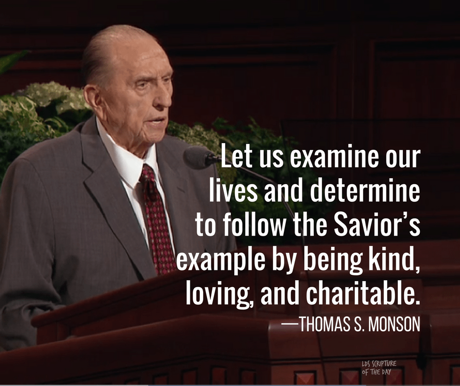 Let us examine our lives and determine to follow the Savior's example
