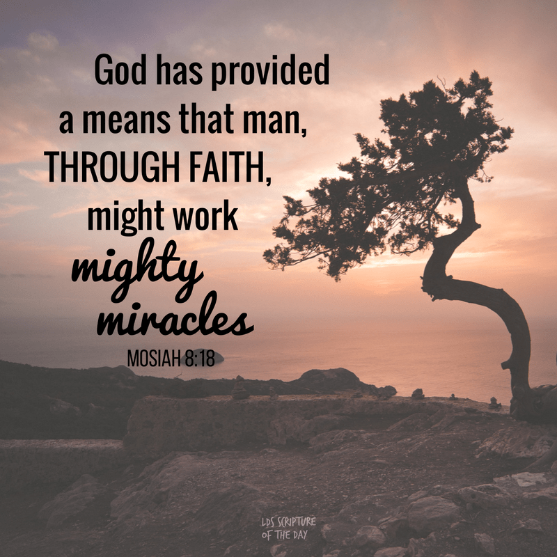 Thus God has provided a means that man, through faith, might work mighty miracles; therefore he becometh a great benefit to his fellow beings. Mosiah 8:18