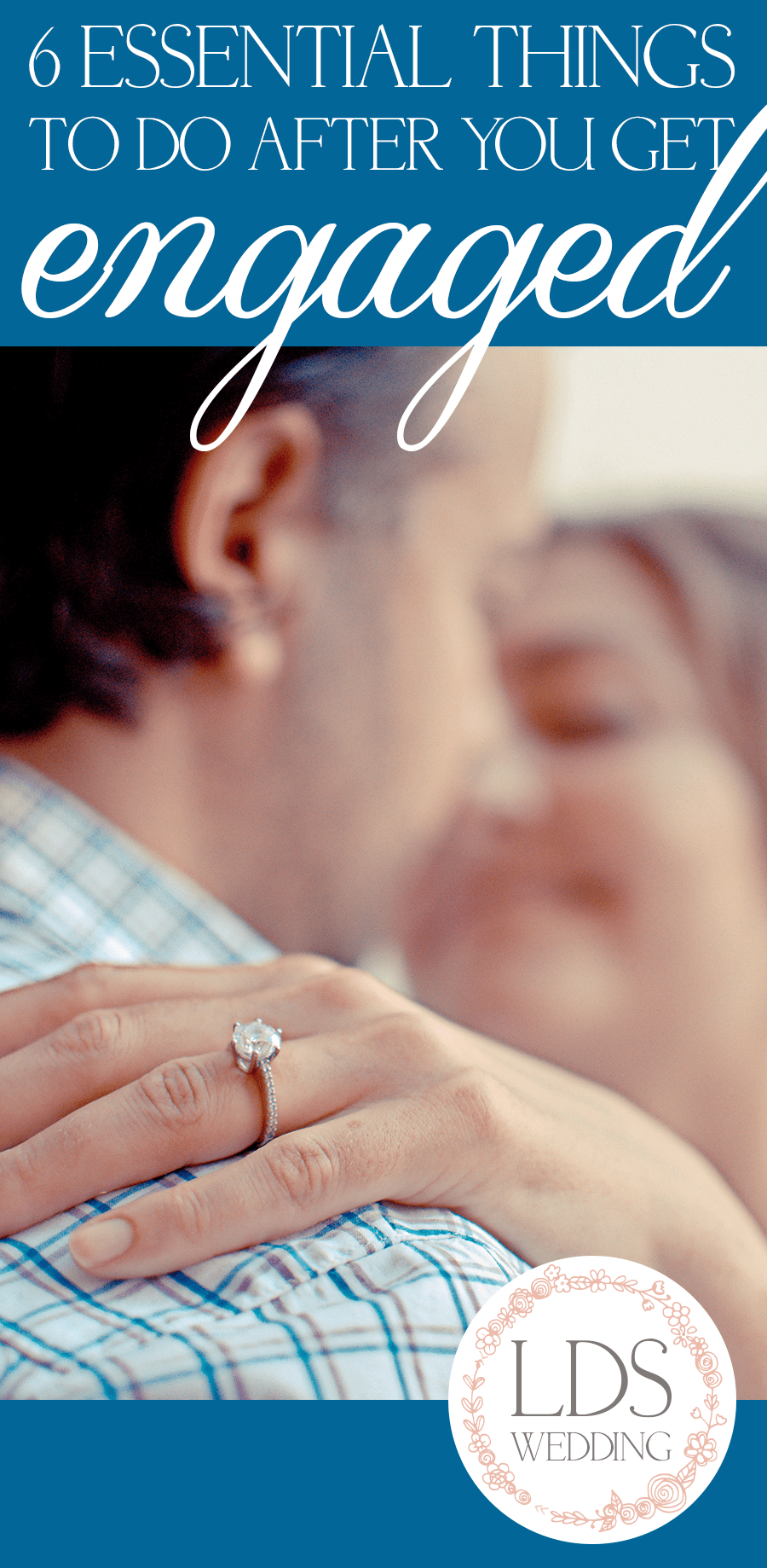 6 Essentials Things to Do After You Get Engaged