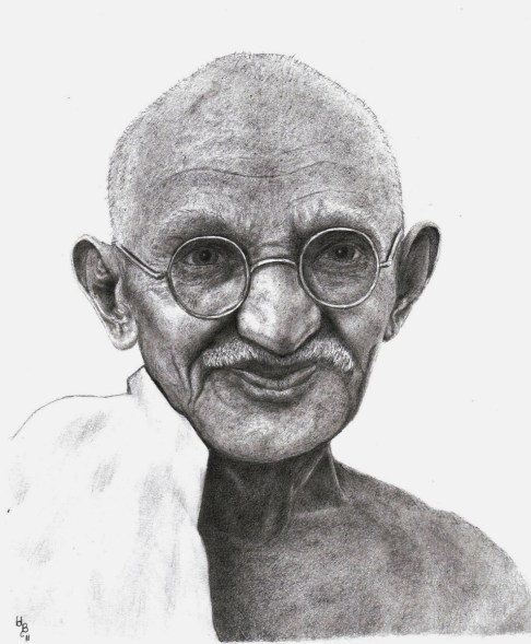 """Be the change that you wish to see in the world."" -Mahatma Gandhi"